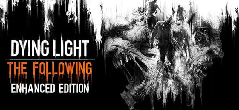 Dying Light: The Following – Enhanced Edition